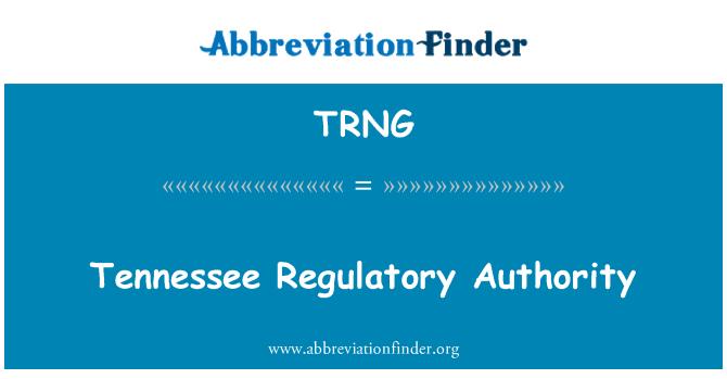 TRNG: Berkuasa pengawalseliaan Tennessee