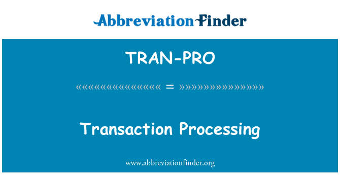 TRAN-PRO: Procesamiento de transacciones