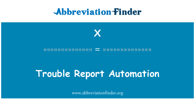 X: 故障报告自动化