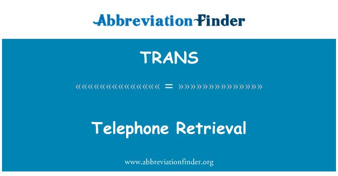 TRANS: 电话检索