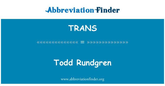 TRANS: Todd Rundgren
