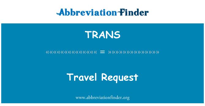 TRANS: 旅行请求