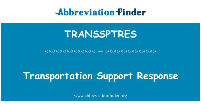 TRANSSPTRES: Transportation Support Response