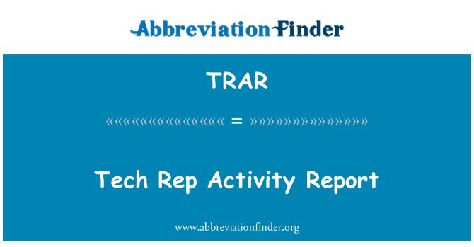 TRAR: Tech Rep Activity Report