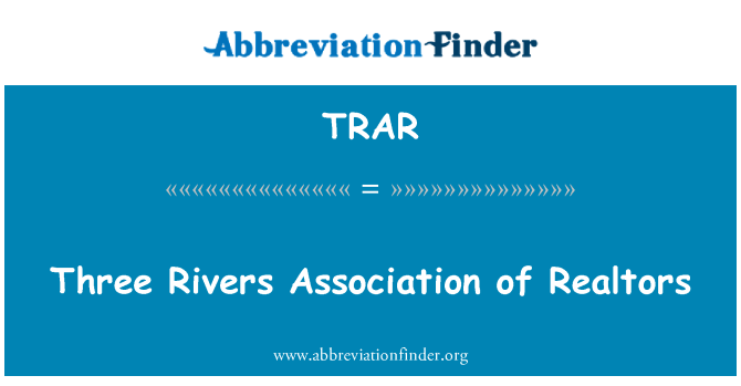TRAR: Three Rivers Association of Realtors