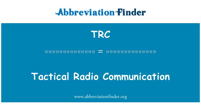TRC: Tactical Radio Communication