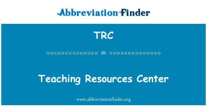TRC: Teaching Resources Center