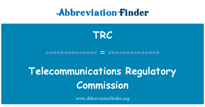 TRC: Telecommunications Regulatory Commission