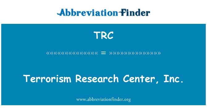 TRC: Terrorism Research Center, Inc.
