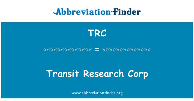 TRC: Transit Research Corp