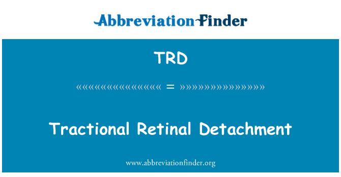 TRD: Tractional Retinal Detachment