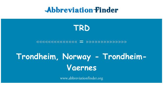 TRD: Trondheim, Norway - Trondheim-Vaernes