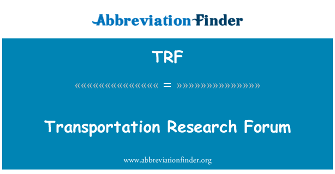 TRF: Transportation Research Forum
