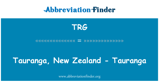 TRG: Tauranga, New Zealand - Tauranga