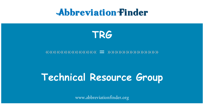 TRG: Technical Resource Group