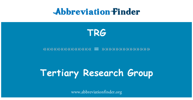 TRG: Tertiary Research Group