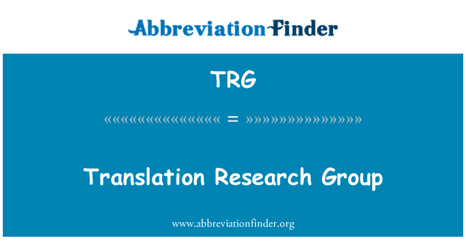 TRG: Translation Research Group