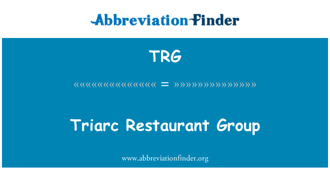 TRG: Triarc Restaurant Group