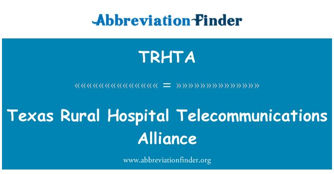 TRHTA: Texas Rural Hospital Telecommunications Alliance