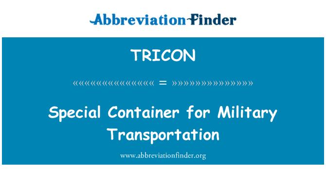 TRICON: فوجی نقل و حمل کے لئے خصوصی ظرف