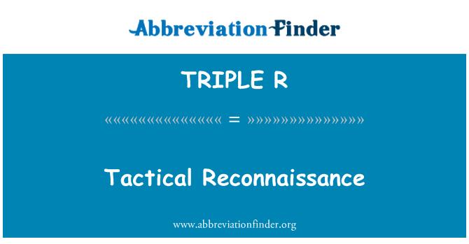 TRIPLE R: Reconocimiento táctico