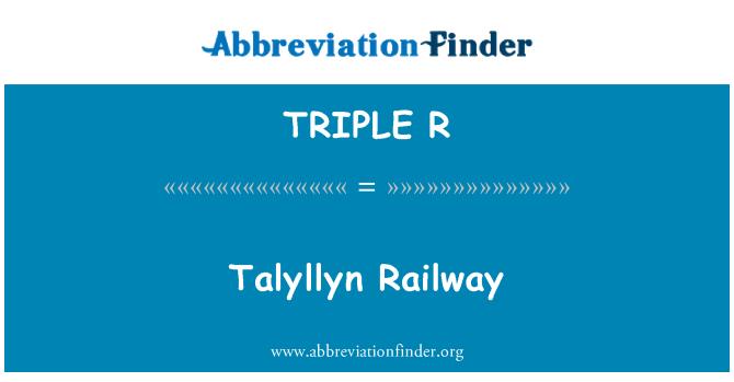 TRIPLE R: Talyllyn ferrocarril