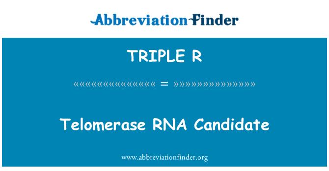 TRIPLE R: La telomerasa ARN candidato