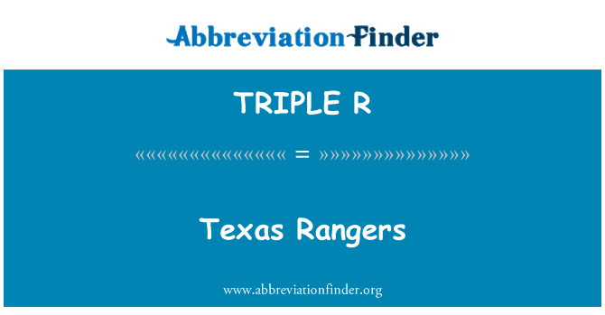 TRIPLE R: Rangers de Texas