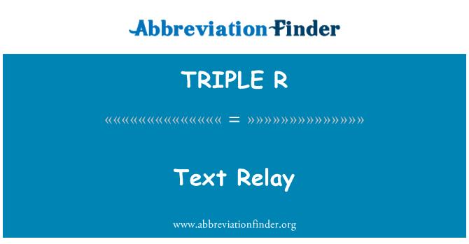 TRIPLE R: Relé de texto