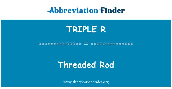 TRIPLE R: Varilla roscada