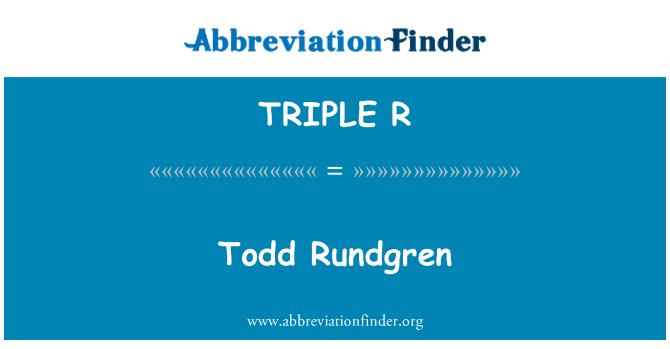 TRIPLE R: Todd Rundgren