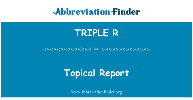 TRIPLE R: Informe tópico