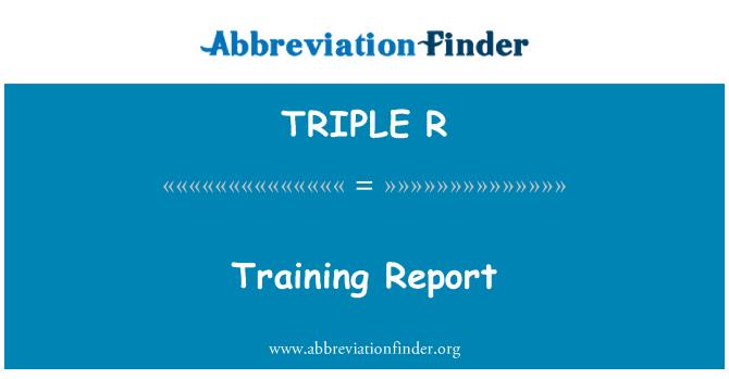TRIPLE R: Informe de entrenamiento