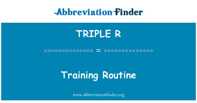 TRIPLE R: Rutina de entrenamiento