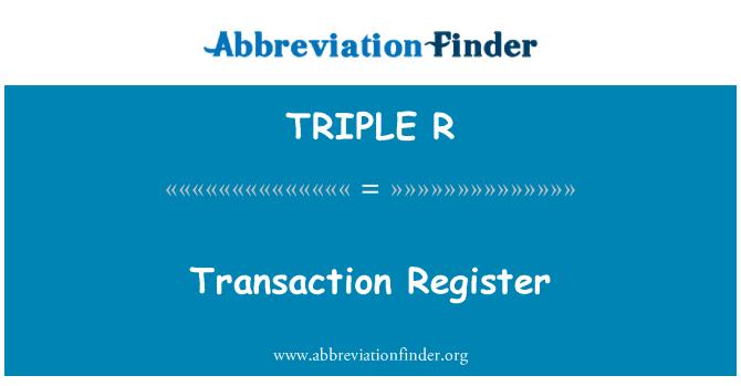 TRIPLE R: Registro de transacciones