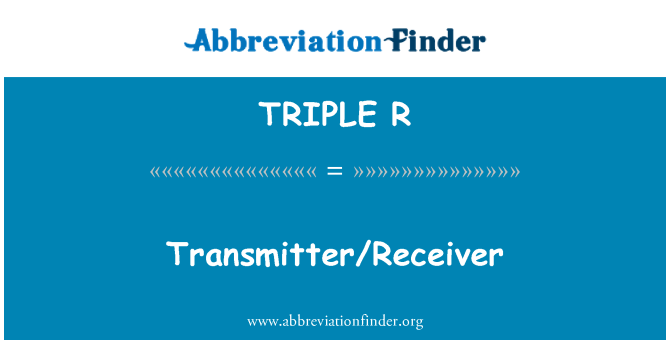 TRIPLE R: Transmisor/receptor