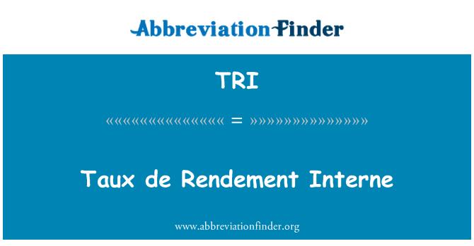 TRI: Taux de Rendement Interne