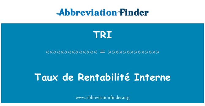 TRI: Taux de Rentabilité Interne