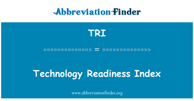 TRI: Technology Readiness Index