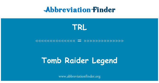 TRL: Tomb Raider Legend