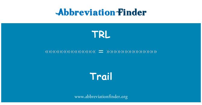 TRL: Trail