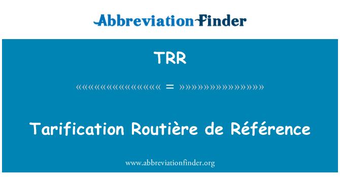 TRR: Tarification Routière de Référence