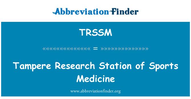 TRSSM: 运动医学坦佩雷研究站