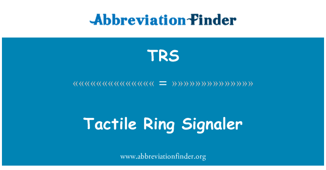 TRS: Tactile Ring Signaler