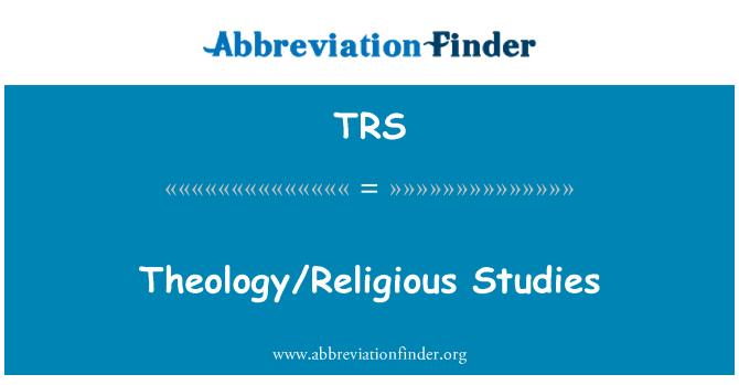 TRS: Theology/Religious Studies