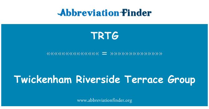 TRTG: Twickenham Riverside Terrace Group