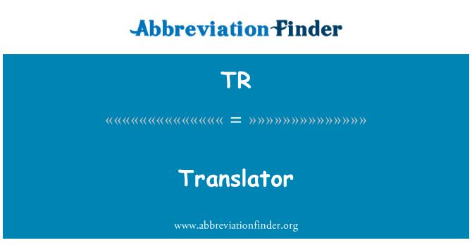 Tr Definicija Prevoditelj Translator