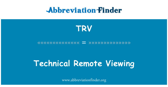 TRV: Technical Remote Viewing