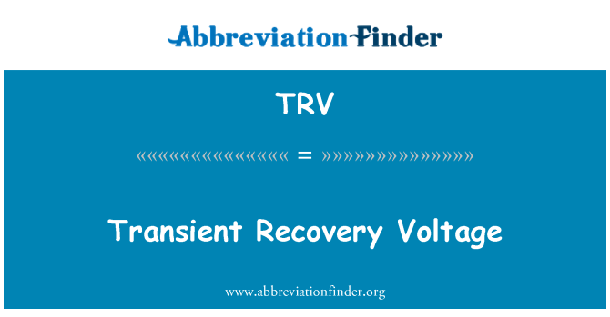 TRV: Transient Recovery Voltage