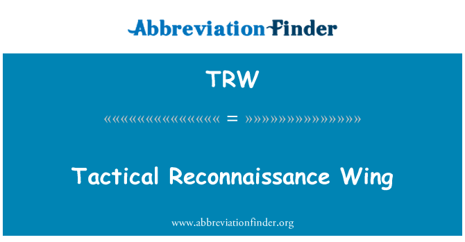 TRW: Tactical Reconnaissance Wing